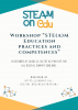 STEAMonEdu workshop